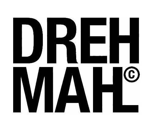 DREHMAHL